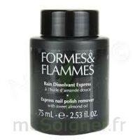 FORMES ET FLAMMES Bain dissolvant Express à ANNECY